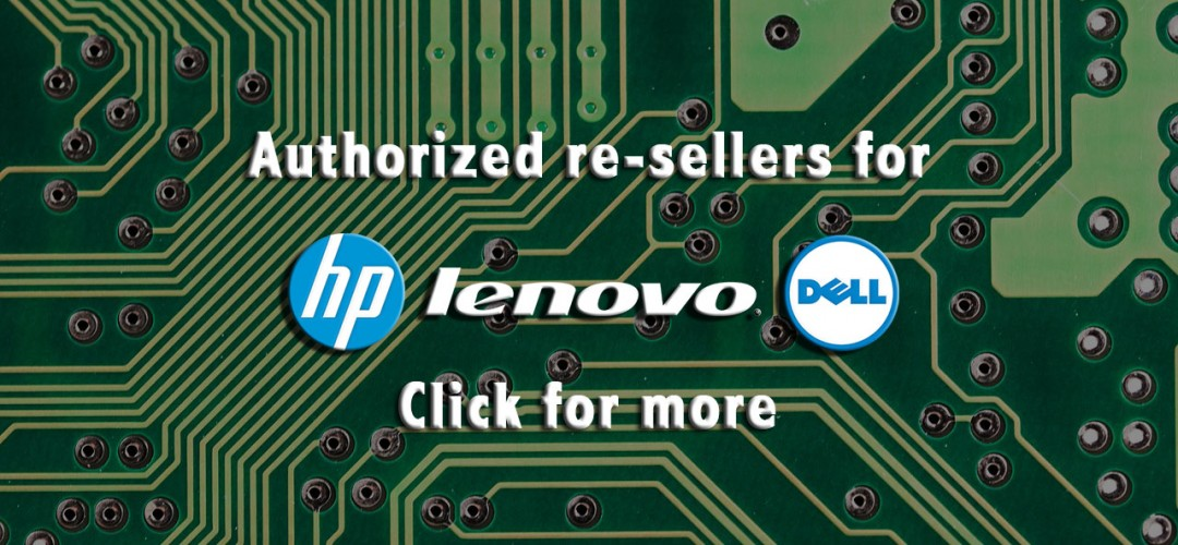Authorized Re-seller for HP Lenovo Dell